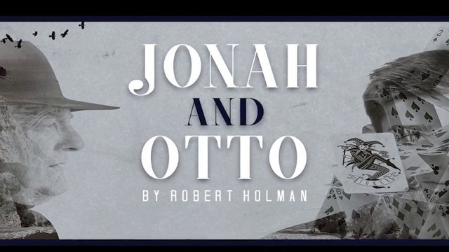 JONAH AND OTTO - Feb 1-25, 2017 - Theatre Row, NYC - Jonah and Otto