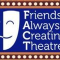 Friends Always Creating Theatre (FACT)