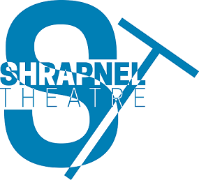 Shrapnel Theatre : Producer in Underground