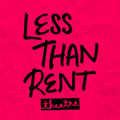 Less Than Rent